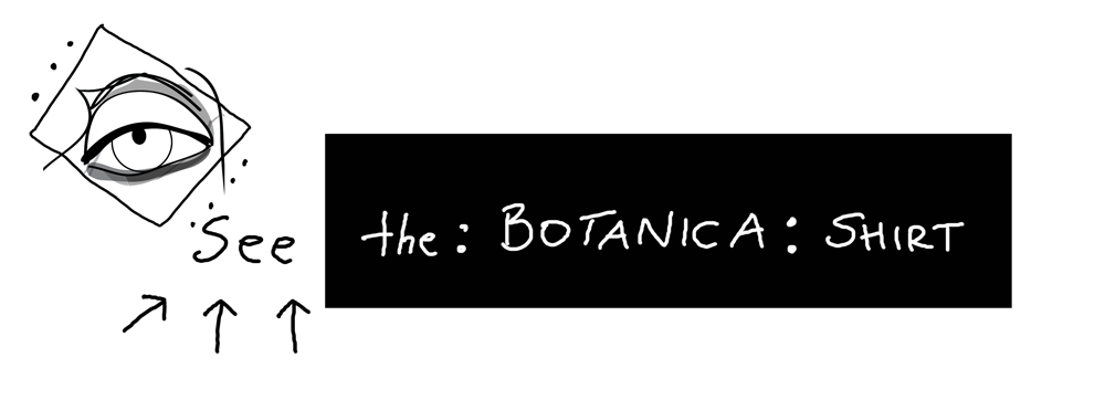 see_the_botanica_shirt